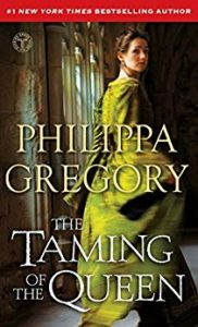 Book Review: The Taming of the Queen by Philippa Gregory