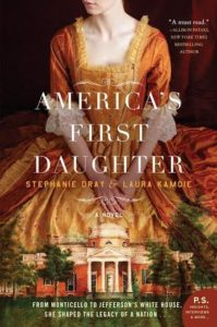 Interview with Stephanie Dray and Laura Kamoie, Author of America's First Daughter