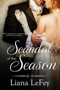 Interview with Liana LeFay, Author of Scandal of the Season
