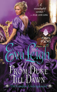 Interview with Eva Leigh, Author of From Duke Till Dawn