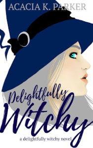 A Little Bit of Me - Guest Post by Acacia K. Parker, Author of Delightfully Witchy
