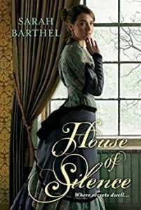 Book Review - House of Silence by Sarah Barthel