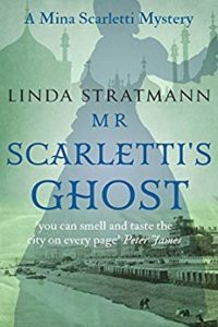 Book Review - Mr Scarletti's Ghost by Linda Stratmann