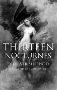NIGHT, MELANCHOLY, AND THIRTEEN NOCTURNES, Guest post by Oliver Sheppard