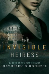 Interview With Kathleen O'Donnell, Author of The Invisible Heiress