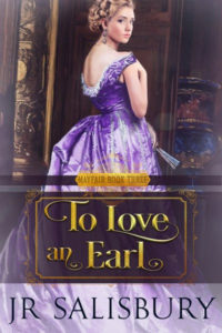 To Love an Earl by J R Salisbury
